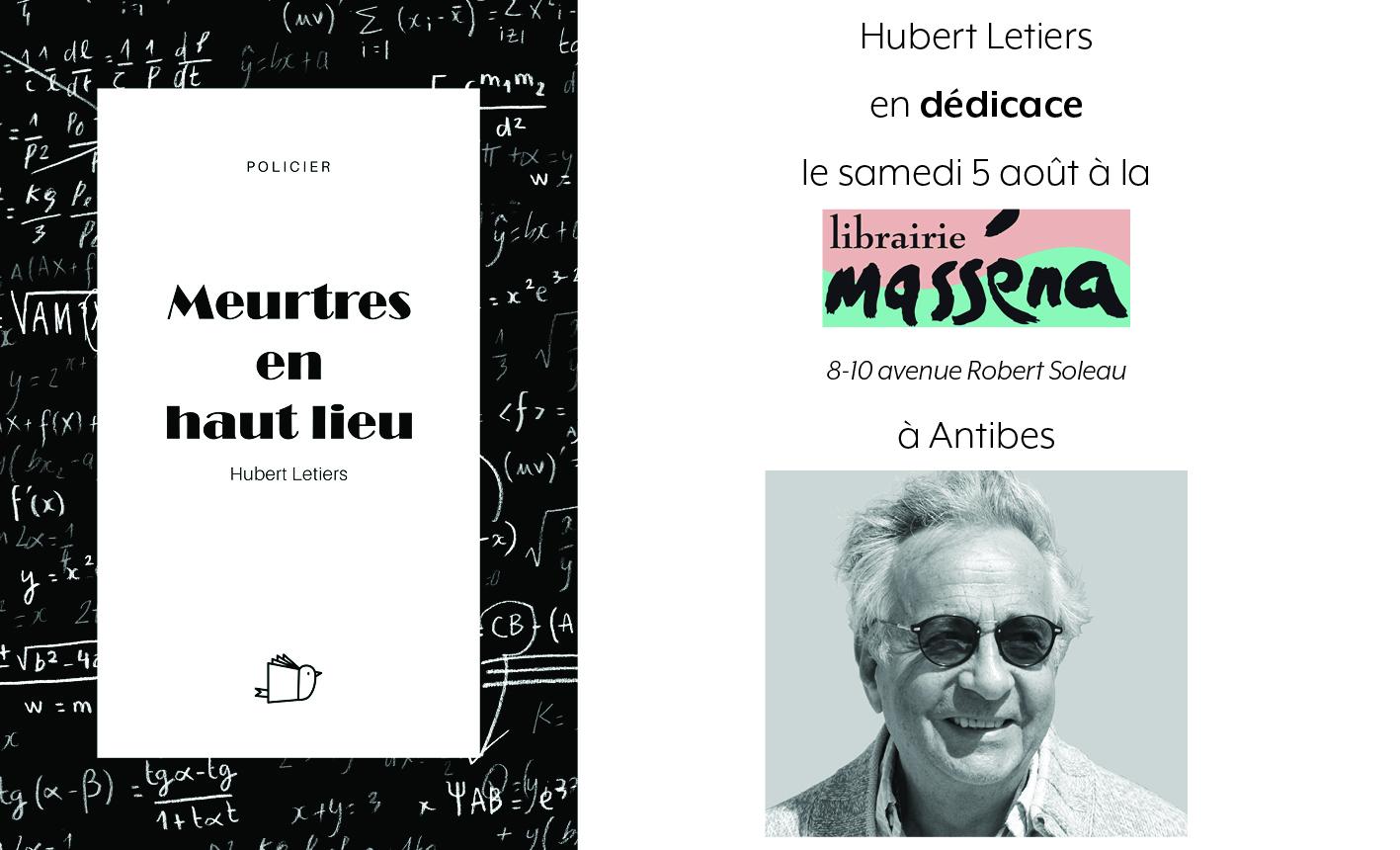 """Hubert Letiers dédicace """"Meurtres en haut lieu"""" à la Librairie Massena d'Antibes"""