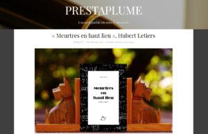 Prestaplume : Meurtres en haut lieu, d'Hubert Letiers