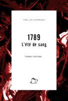 1789, L'été de sang, Frédéric Michelet