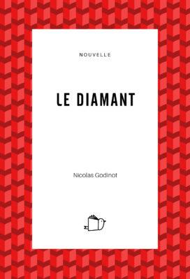 Le diamant, Nicolas Godinot