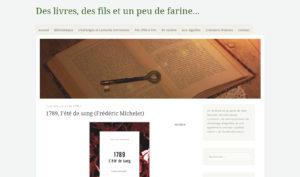 Des livres, des fils et un peu de farine : 1789, l'été de sang