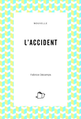 L'accident, Fabrice Décamps