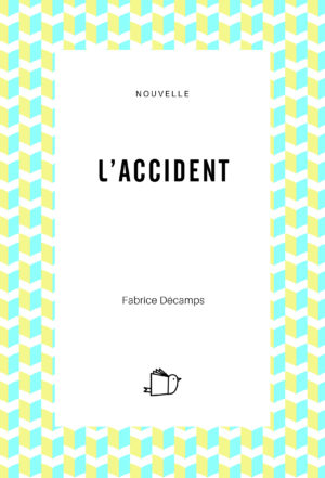 L'accident, Fabrice Décamps