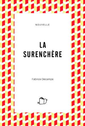 La surenchère, Fabrice Décamps