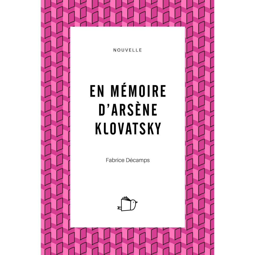 En mémoire d'Arsène Klovatsky