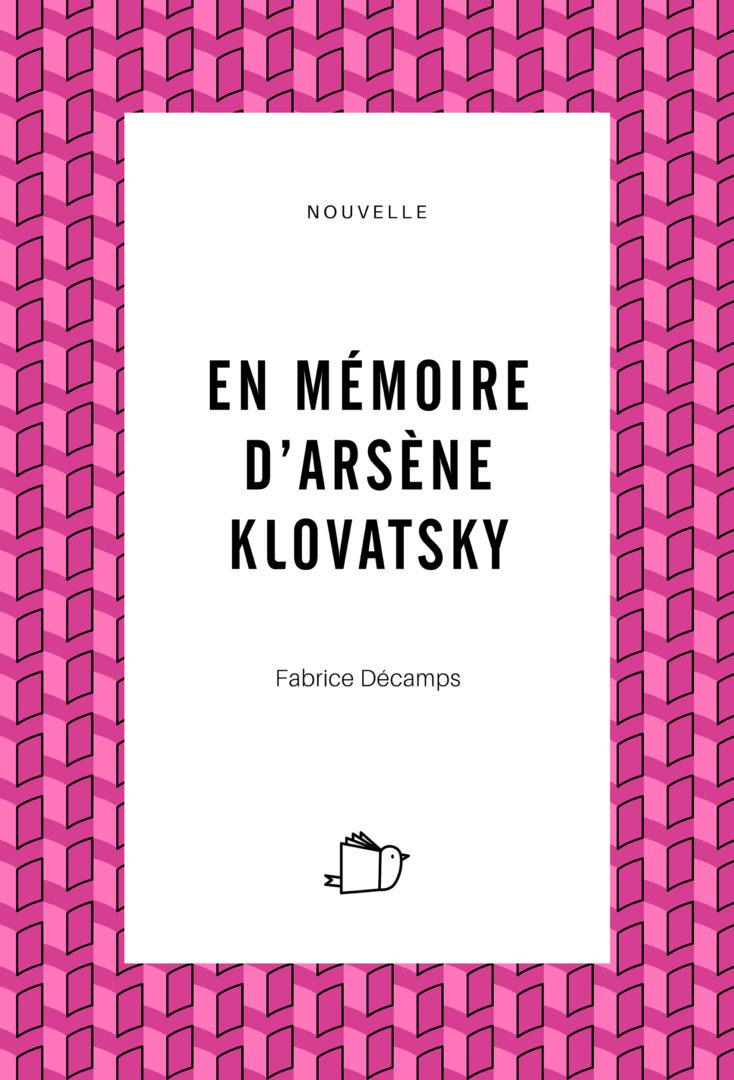 En mémoire d'Arsène Klovatsky, Fabrice Décamps