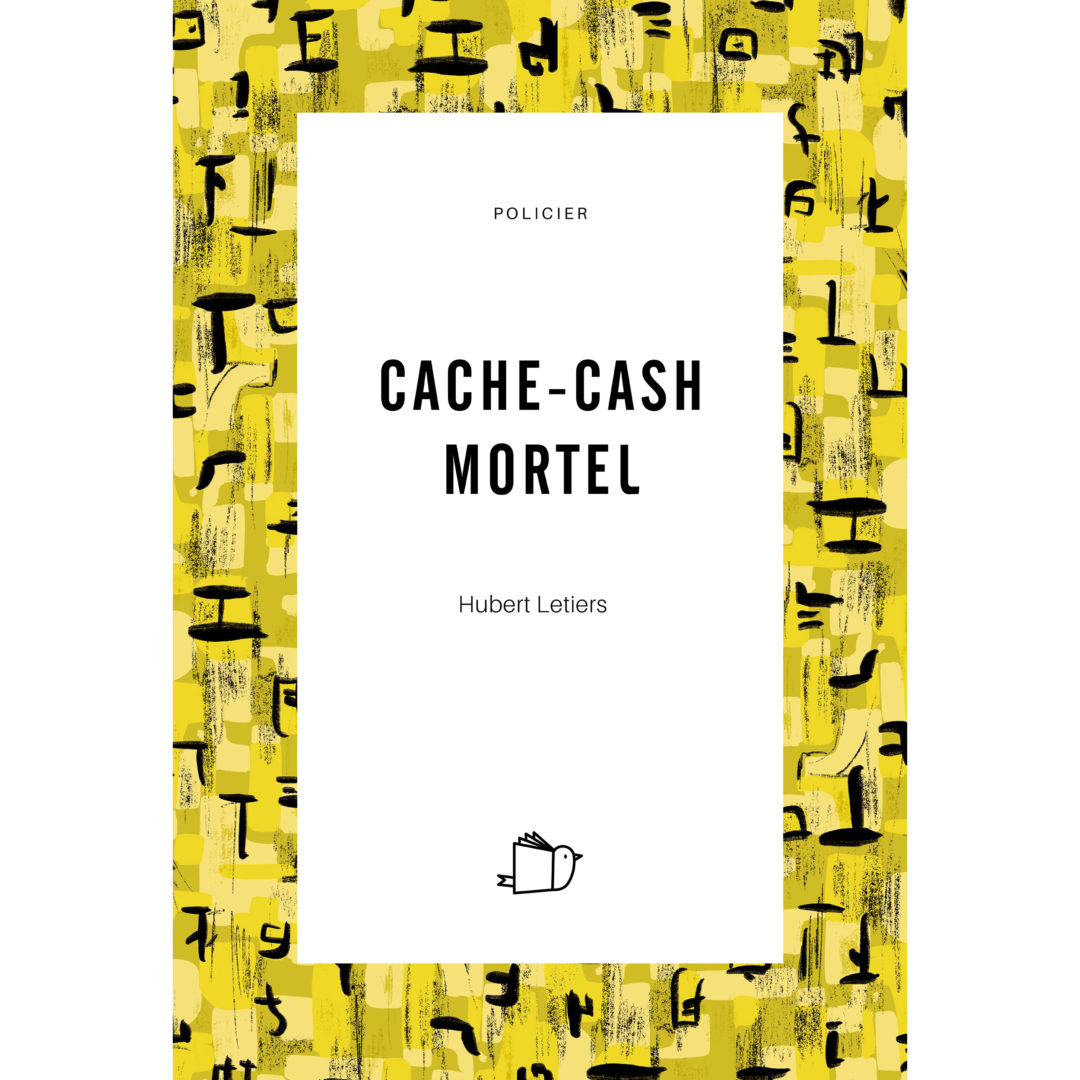Cache-Cash Mortel