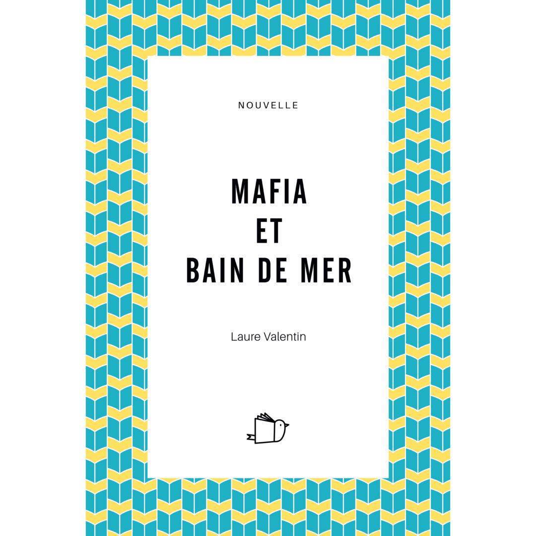 Mafia et Bain de Mer